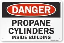 "SmartSign ""Danger - Propane Cylinders Inside Building"" Sign   12"" x 18"" Aluminum"