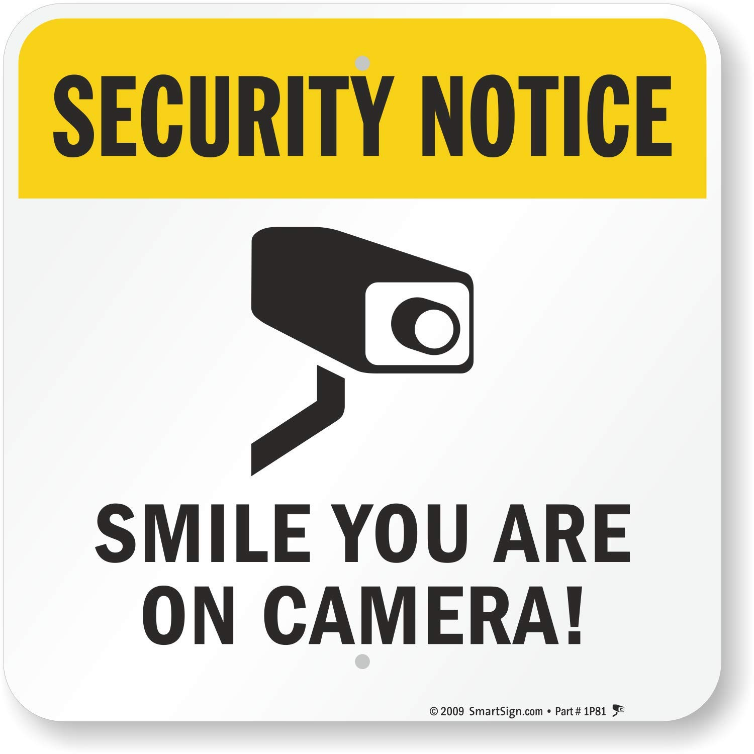 """SmartSign """"Security Notice - Smile You Are on Camera!"""" Sign   18"""" x 18"""" Aluminum"""