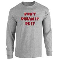 Don't Dream It Be It Halloween Costume Full Long Sleeve Tee T-Shirt