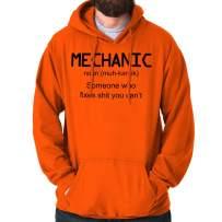 Brisco Brands Mechanic Definition Sarcasm Funny Quote Fix Hoodie