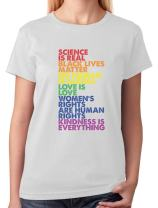 LGBT Tee Science is Real Black Lives Matter Love is Love Equality Women T-Shirt