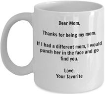 Funny Mom Gift - I'd Punch Another Mom In The Face Coffee Mug - Gag Gift Cup From Your Favorite Child + Sticker