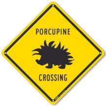 """PetKa Signs and Graphics PKAC-0525-NA_10x10""""Porcupine Crossing"""" Aluminum Sign, 10"""" x 10"""""""