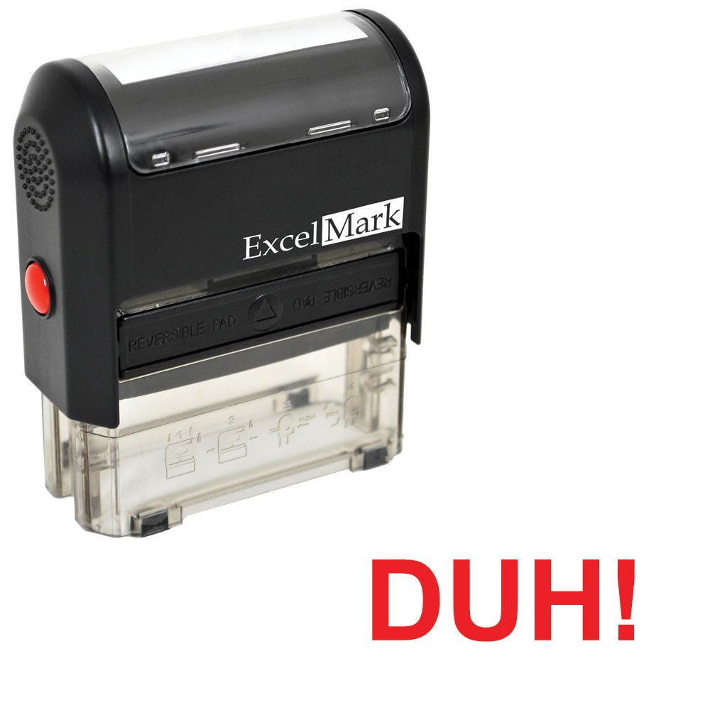 Self-Inking Novelty Message Stamp - DUH! - Red Ink