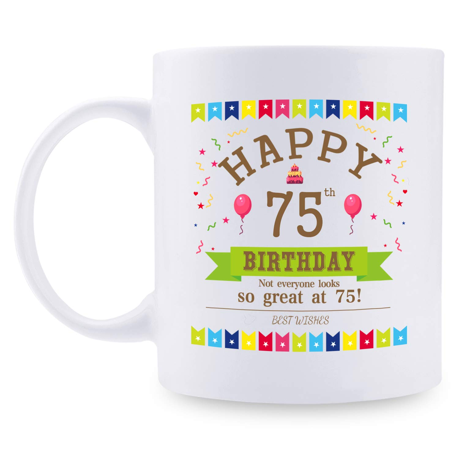 75th Birthday Gifts for Women - 1945 Birthday Gifts for Women, 75 Years Old Birthday Gifts Coffee Mug for Mom, Wife, Friend, Sister, Her, Colleague, Coworker - 11oz