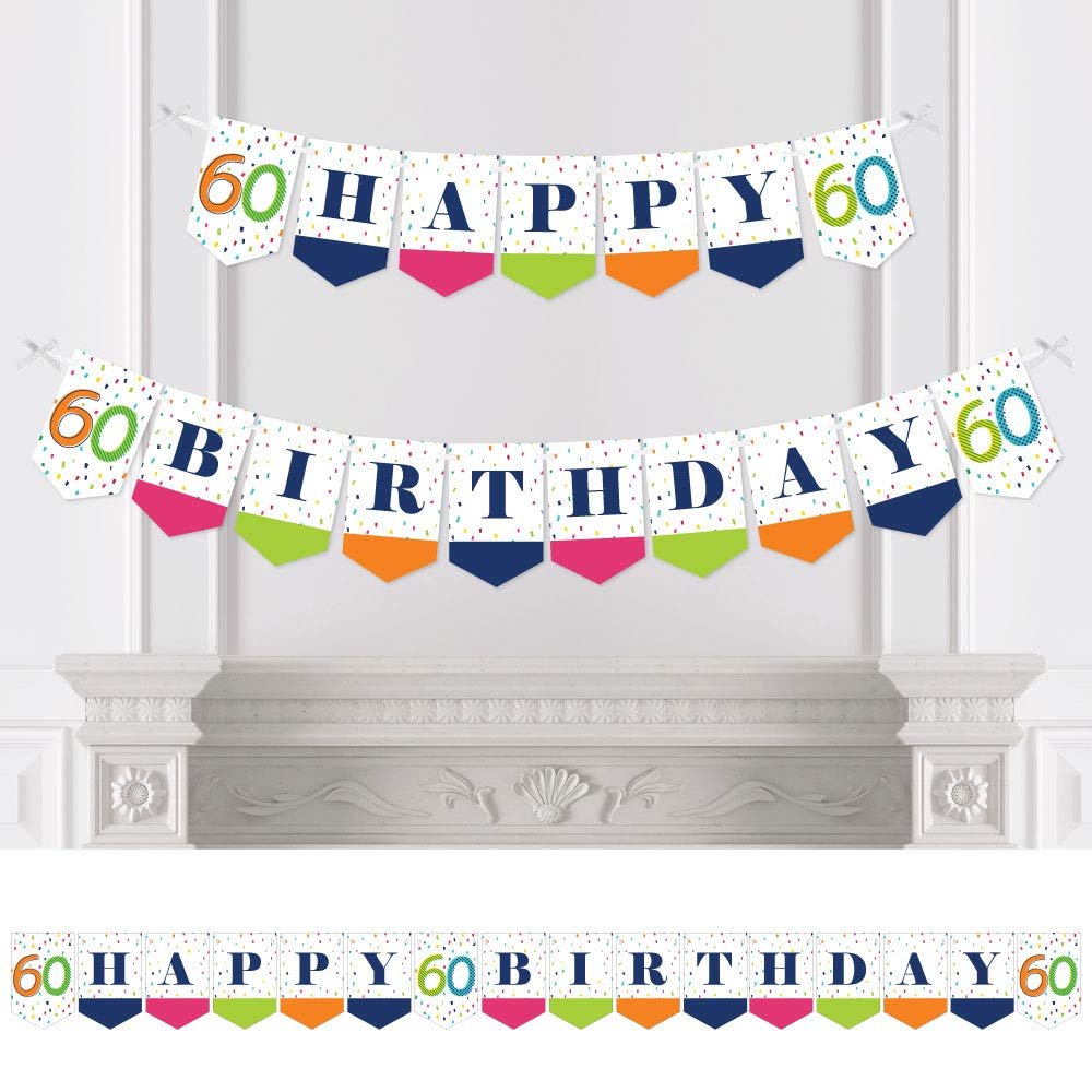 Big Dot of Happiness 60th Birthday - Cheerful Happy Birthday - Colorful Sixtieth Birthday Party Bunting Banner - Birthday Party Decorations - Happy Birthday