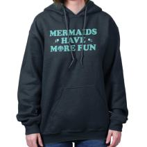 Mermaids Have More Fun Swimming Princess Hoodie