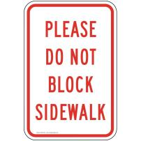 Please Do Not Block Sidewalk Sign, White Reflective, 18x12 in. with Center Holes on 80 mil Aluminum for Parking Control by ComplianceSigns