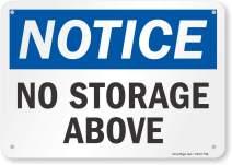 "SmartSign""Notice - No Storage Above"" Sign | 7"" x 10"" Aluminum"