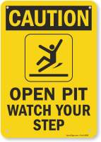 """SmartSign """"Caution - Open Pit, Watch Your Step"""" Sign 