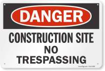 "SmartSign ""Danger - Construction Site, No Trespassing"" Sign 