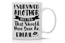 I Survived Another Meeting That Could Have Been An Email - 11oz Ceramic Coffee Mug - Sarcastic Office Meeting Gag - Funny Gifts For Bosses, Ceo, Managers, Employees, Family And Friends - By CBT Mugs