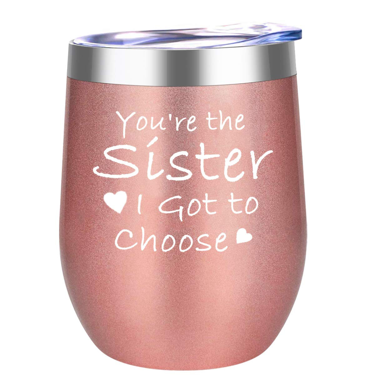 DOERDO You're the Sister I Got to Choose-Gifts for Soul Sister,Best friend,Women,Bestie,Unique Gift for Birthday,Anniversary,Wedding -Insulated Wine Tumbler Cup with Lid(12oz,Rose Gold)