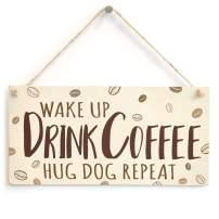 "Meijiafei Wake Up Drink Coffee Hug Dog Repeat Sign - Coffee Station Dog Lover Plaque 10"" X 5"""