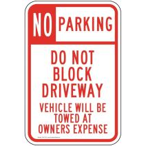 No Parking Do Not Block Driveway Vehicle Will Be Towed at Owners Expense Reflective Label Decal, 18x12 inch Vinyl, Made in USA by ComplianceSigns