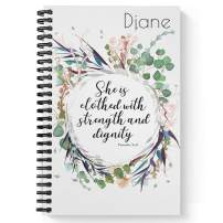 "Clothed With Strength Personalized Religious Notebook/Journal, Laminated Soft Cover, 120 College Ruled pages, lay flat wire-o spiral. Size: 5.5"" x 8.5"". Made in the USA"