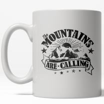 Mountains Are Calling Mug Cool Adventure Hiking Coffee Cup - 11oz