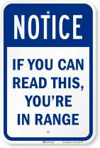 """SmartSign """"If You Can Read This, You are in Range"""" Sign 