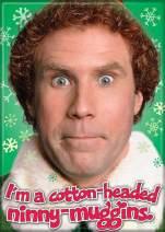 "Ata-Boy Elf Movie 'Cotton Headed Ninny Muggins' 2.5"" x 3.5"" Magnet for Refrigerators and Lockers"