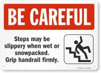 "SmartSign ""Be Careful - Steps May Be Slippery When Wet, Grip Handrail"" Sign 