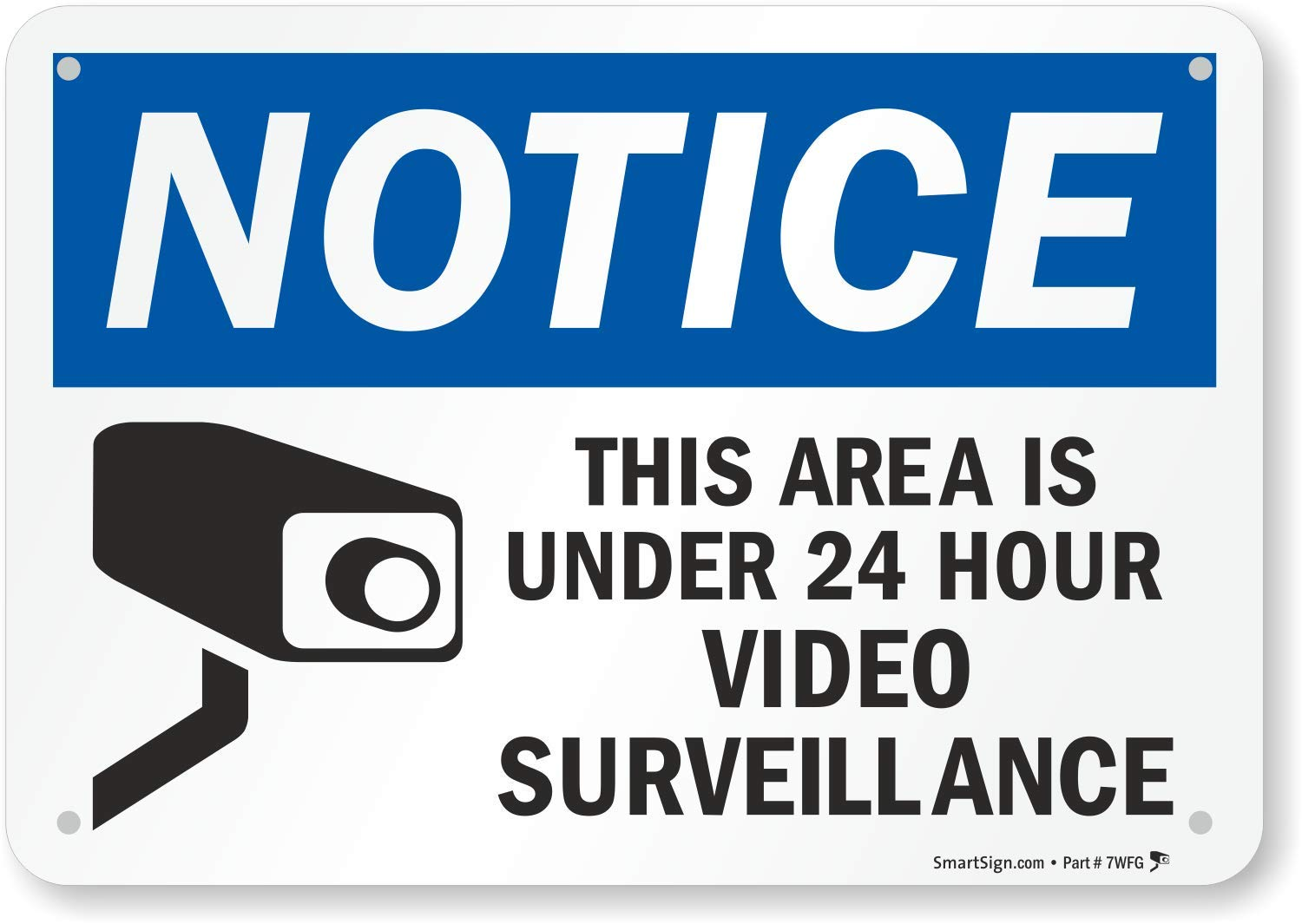 """""""Notice - This Area Is Under 24 Hour Video Surveillance"""" Sign By SmartSign 
