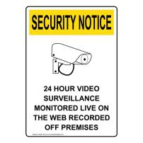 Vertical Security Notice 24 Hour Video Surveillance Monitored Live On The Web Recorded Off Premises OSHA Safety Sign, 10x7 in. Plastic by ComplianceSigns