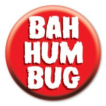 """2.25"""" Bah Humbug Button with Magnetic Badge Back"""