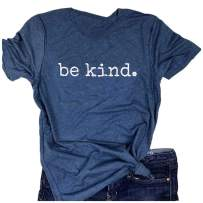 Be Kind Shirts for Women Casual Cute Inspirational Tee Shirts Top with Sayings