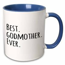 3dRose Best Godmother Ever Mug, 11 oz, Black