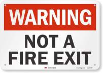 """""""Warning - Not a Fire Exit"""" Sign by SmartSign   7"""" x 10"""" 3M Reflective Aluminum"""