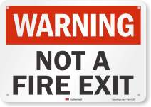 """""""Warning - Not a Fire Exit"""" Sign by SmartSign 