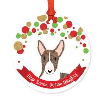Andaz Press Dog Round Metal Christmas Ornament Gift, Brindle English Bull Terrier, Dear Santa Define Naughty, 1-Pack, Novelty Birthday Ideas for Dog Lovers