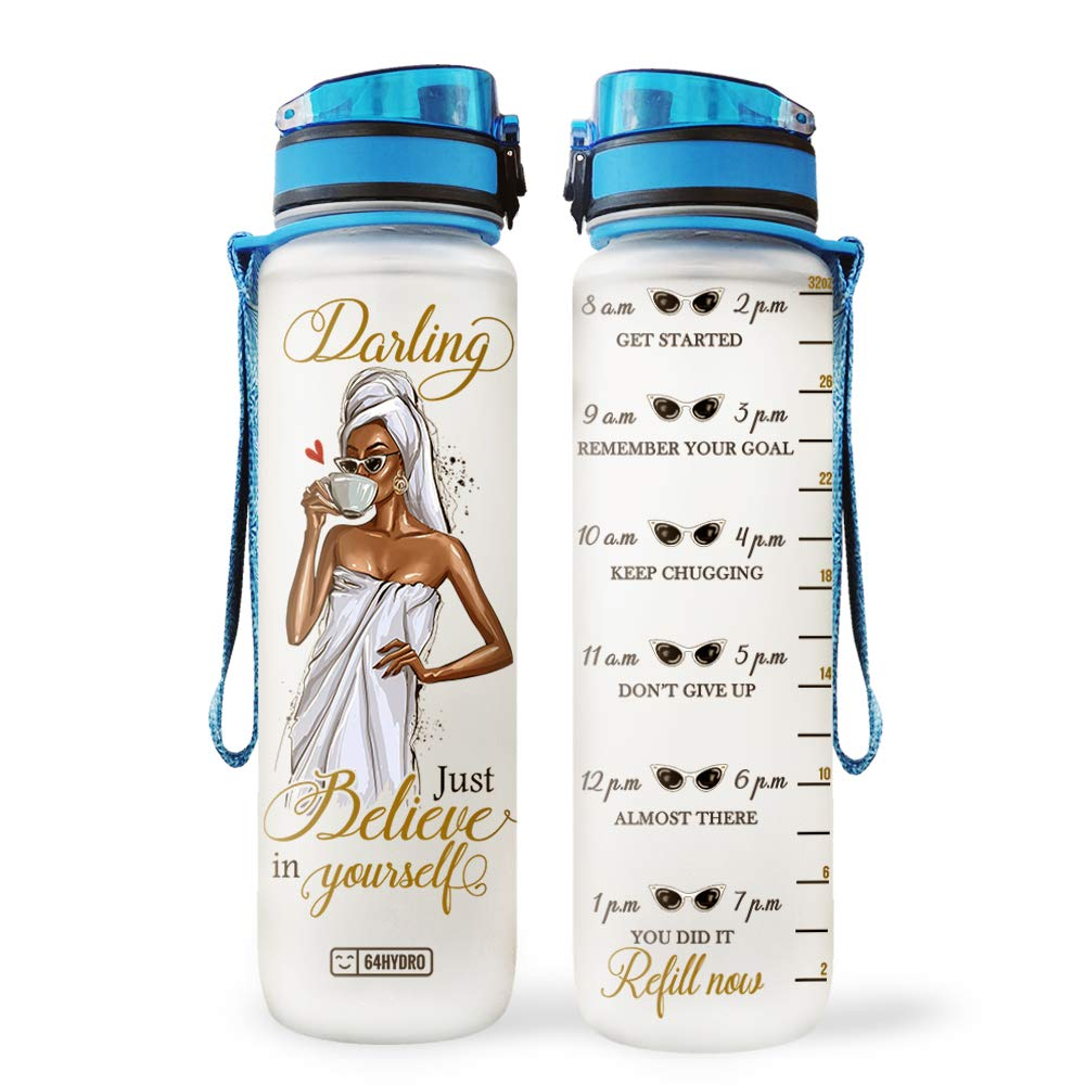 64HYDRO 32oz 1Liter Motivational Inspiration Water Bottle with Time Marker, Black Women African American Darling Just Believe in Yourself HRA0406001 Water Bottle