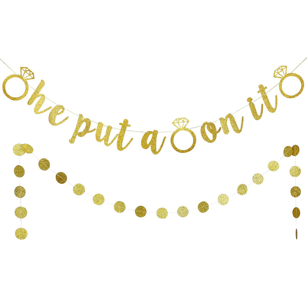 Gold Glittery He Put A Ring On It Banner and Gold Glitter Circle Dots Garland,Engagement Party Decoration Sign,Wedding Party Decoration Supplies