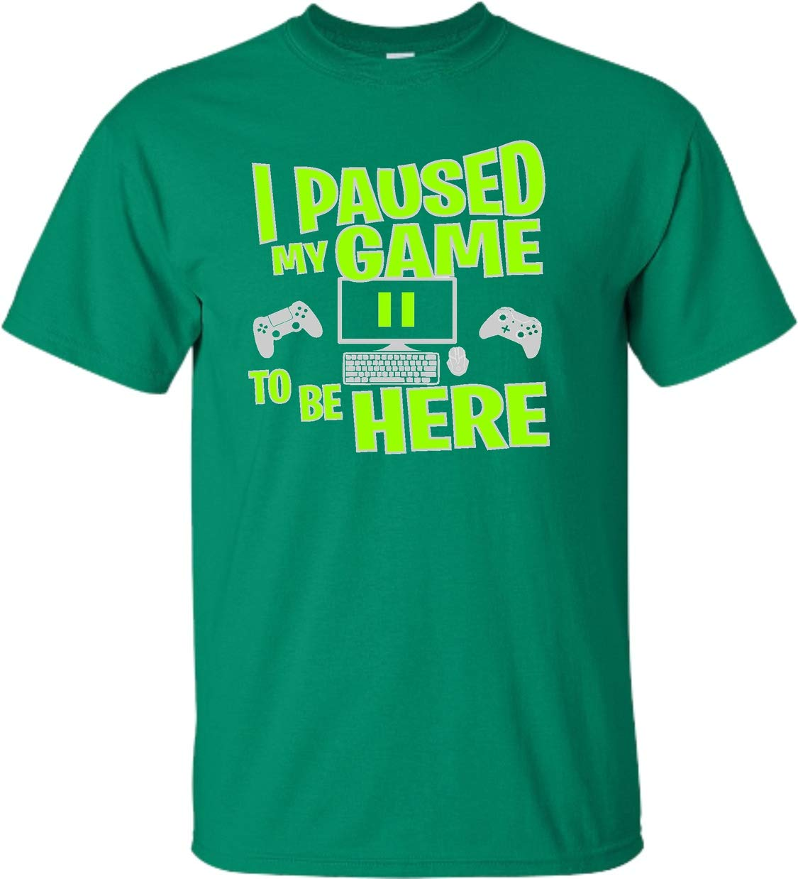 Go All Out Youth I Paused My Game to Be Here Funny Gaming T-Shirt