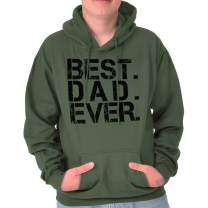 Brisco Brands Best Dad Ever World Greatest Fathers Day Hoodie