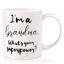 ORALER Mothers Day Gifts for Grandma Mom,Festival Birthday Gag Mom Gifts,Funny Coffee Mug Gifts for Mom Grandmother,I'm a Grandma What's Your Superpower 11 OZ Tea Travel Cup Gift for Mom Her Women