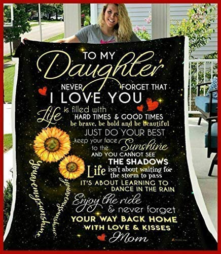 Maylian Sunflower to My Daughter Never Forget That I Love You Fleece Blanket 50x60x80 (50x60)