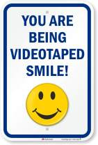 """SmartSign """"You Are Being Videotaped Smile!"""" Sign 