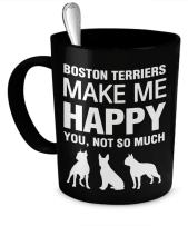 Boston Terrier Mug - Boston Terrier Coffee Mug - Boston Terriers Make Me Happy - Boston Terrier Gifts