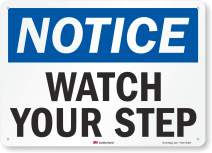 """Notice - Watch Your Step"" Sign by SmartSign 