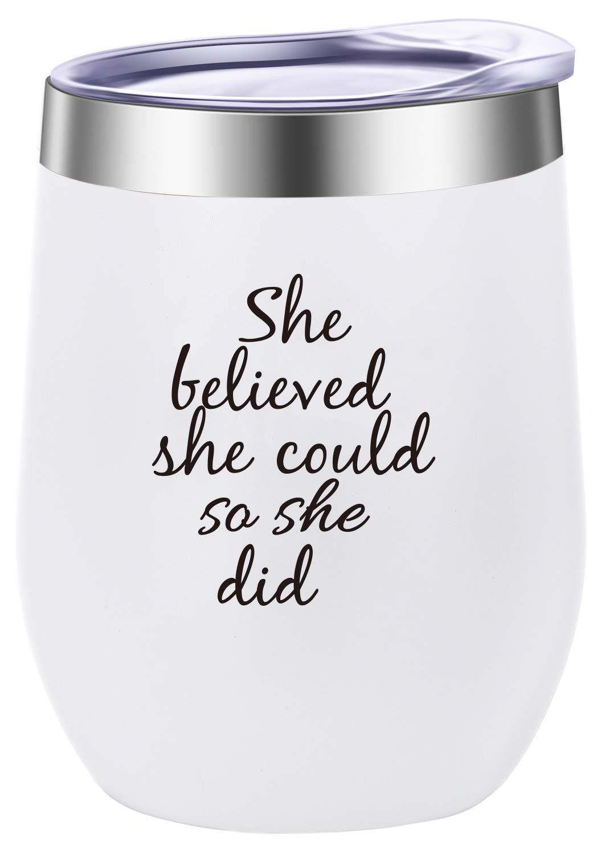 She Believed She Could So She Did Wine Tumbler Mug,Spiritual Inspiritional Gifts for Women,Congratulations, Graduation,Going Away,Job Change,Congrats,Birthday Gift 12 oz White