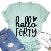 Hello Forty Tshirt Women 40th Birthday Shirts Cute Printed Short Sleeve Graphic Tee Top Ladies Birthday Shirt