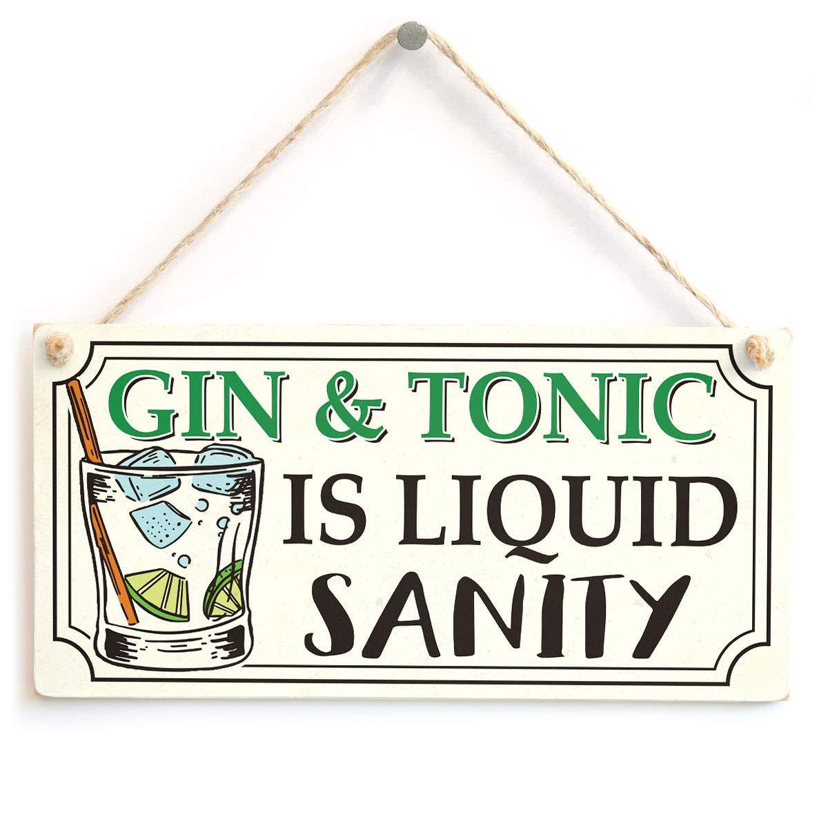 "Meijiafei Gin & Tonic is Liquid Sanity - Funny Gin Gift Sign 10"" X 5"""