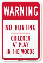 """SmartSign """"Warning - No Hunting, Children At Play In Woods"""" Sign   12"""" x 18"""" 3M Engineer Grade Reflective Aluminum"""