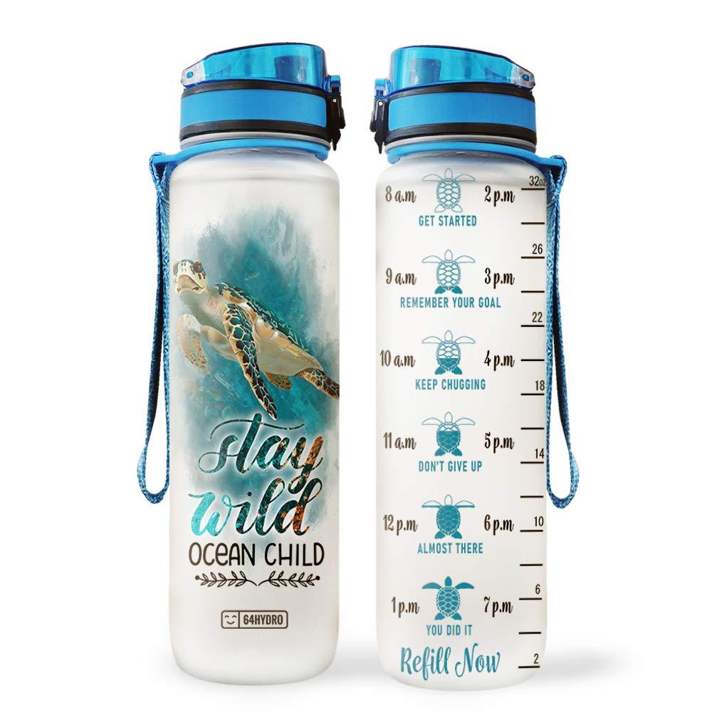 64HYDRO 32oz 1Liter Motivational Water Bottle with Time Marker, Ocean Turtle Inspiration Stay Wild Ocean Child HNY2204005 Water Bottle