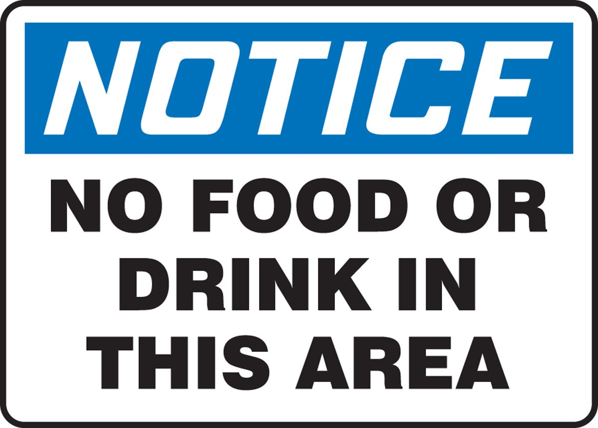 """Accuform MHSK801VP Plastic Safety Sign, Legend""""Notice NO Food OR Drink in This Area"""", 7"""" Length x 10"""" Width x 0.055"""" Thickness, Blue/Black on White"""