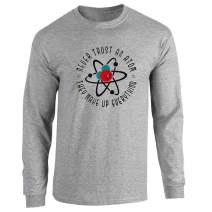 Never Trust an Atom They Make Up Everything Funny Full Long Sleeve Tee T-Shirt