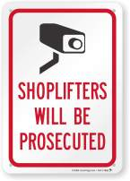 """SmartSign """"Shoplifters Will Be Prosecuted"""" Sign 
