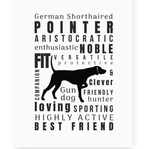 Dog Décor German Shorthaired Pointer Wall Art Quote Print 8x10 Unframed Pet Memorial Gifts Dog Mom Gift New Puppy Keepsake Gifts For Dog Lovers